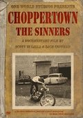 Choppertown: The Sinners 海报