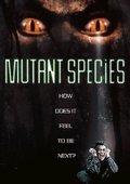 Mutant Species 海报