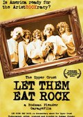 Let Them Eat Rock 海报