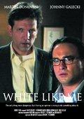 White Like Me 海报