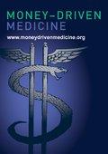 Money Driven Medicine 海报