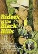 Riders of the Black Hills 海报