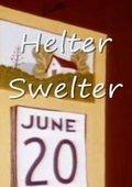 Helter Swelter 海报