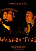 Whiskey Trail 海报