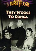 They Stooge to Conga 海报