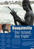 Bougainville: Our Island, Our Fight 海报