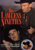 The Lawless Nineties 海报