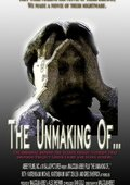 The Unmaking of... 海报
