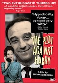 The Plot Against Harry 海报