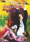 Angelitos del trapecio 海报