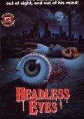 The Headless Eyes 海报