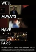 We'll Always Have Paris 海报