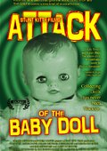 Attack of the Baby Doll 海报