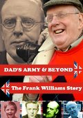 'Dad's Army' & Beyond: The Frank Williams Story 海报
