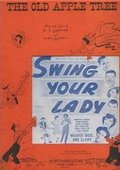 Swing Your Lady 海报