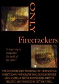 Only Firecrackers 海报