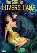 The Girl in Lovers Lane 海报