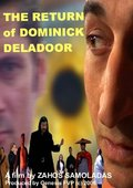 The Return of Dominick Deladoor 海报