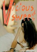 The Vicious Sweet 海报