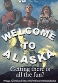 Welcome to Alaska 海报