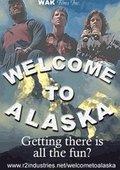 Welcome to Alaska 海报