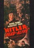 Hitler--Dead or Alive 海报