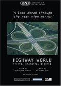 Highway World: Living, Changing, Growing 海报