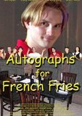 Autographs for French Fries 海报