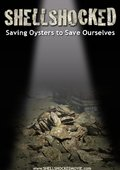 SHELLSHOCKED: Saving Oysters to Save Ourselves 海报