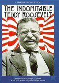 The Indomitable Teddy Roosevelt 海报