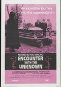 Encounter with the Unknown 海报
