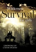 Wilderness Survival for Girls 海报