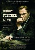 Bobby Fischer Live 海报