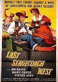 The Last Stagecoach West 海报