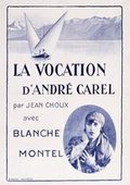 The Vocation of André Carel 海报