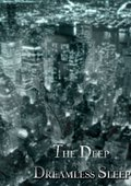 The Deep and Dreamless Sleep 海报
