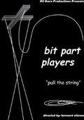 Bit Part Players 海报