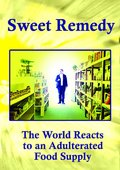 Sweet Remedy: The World Reacts to an Adulterated Food Supply 海报