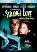 The Strange Love of Martha Ivers 海报