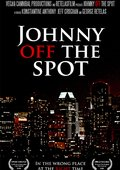 Johnny Off the Spot 海报