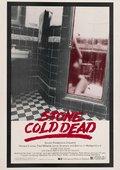 Stone Cold Dead 海报