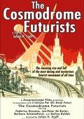 The Cosmodrome Futurists 海报