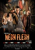 Neon Flesh 海报
