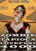 Zombie Tapioca Lovefest 4000 海报