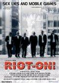 Riot On! 海报