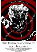 The Transmogrification of Alex Jurgensen 海报