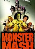 Monster Mash: The Movie 海报