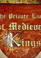 BBC:中世纪国王秘史
