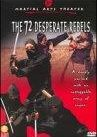 The 72 Desperate Rebels 海报
