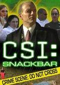 CSI:Snackbar 海报